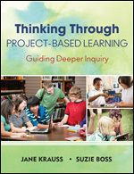 Great tips on making your classroom into a thinking space for PBL. By Jane Krauss and Suzie Boss.