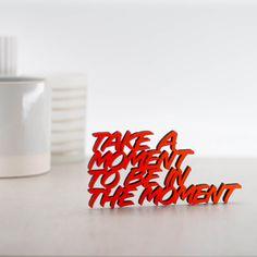 """Der 3D Schriftzug """"Take a moment to be in the moment"""" – ein ganz individuelles Geschenk für einen besonderen Menschen in Deinem Leben, ein persönliches Dekorationsstatement oder einfach ein schöner Spruch. Mindfulness Quotes, Statements, Wooden Signs, Decorative Items, Adhesive, Unique Gifts, Take That, Etsy Shop, In This Moment"""
