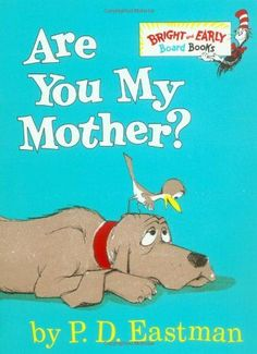 """A baby bird is hatched while his mother is away. Fallen from his nest, he sets out to look for her and asks everyone he meets - including a dog, a cow, and a plane - """"Are you my mother?"""" A hilarious board book adapation of P.D. Eastman's classic story, perfect for babies and toddlers."""