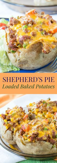 Shepherd's Pie Loaded Baked Potatoes - a fun and easy twist on a classic recipe with a simple beef and vegetable filling for stuffed baked potatoes.