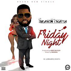 New music: Ibrahim Chatta  Friday Night