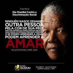 Dia Mundial Contra a Discriminação Racial #PlanetaOlodum #BandaOlodum #Olodum #NelsonMandela #RacismoAquiNão #NoRacism