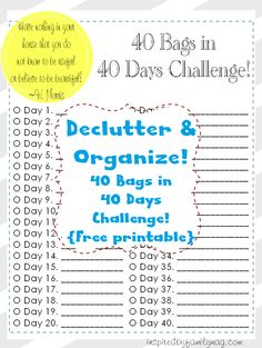 Organize & Declutter: 40 Bags in 40 Days Challenge - Have nothing In your house that  you do not know to be useful or believe to be beautiful!