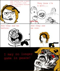 Gamer girl problems! All girl gamers go through this...I have on two different consoles.