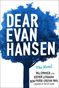 """Publisher: Little, Brown and Company Genre: Young Adult 1559365609 9781559365604 """"Dear Evan Hansen: The Novel,"""" is written by Val Emmich and based off the original musical by Steven Levenson, Benj Pasek and Justin Paul. Dear Evan Hansen Book, Dear Evan Hansen Musical, Dear Even Hansen, Got Books, Book Club Books, The Book, Books To Read, Book Art, Kindle"""