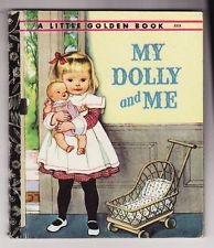 MY DOLLY AND ME**ELOISE WILKIN**LITTLE GOLDEN BOOK #223 1ST EDITION