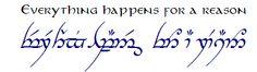 Everything happens for a reason- Tengwar