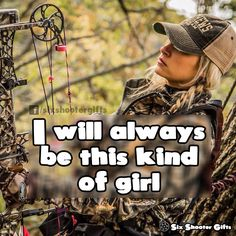 #thiskindofgirl, country girls, always be
