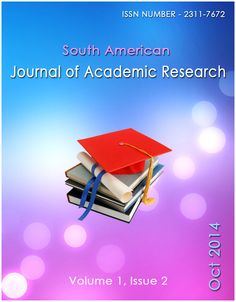 South American Journal of Academic Research, Vol-1, Issue-2 The South American Journal of Academic Research is a PEER reviewed scholarly journal of opinion and research in academic research. Its mission is to give an interdisciplinary forum for discussion and debate about academicians researches most vital issues.  For more details : http://www.eijasr.com/index.php/Academic-Research/issue/view/33/showToc