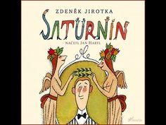 Saturnin - vydání s ilustracemi Adolfa Borna Video Film, Audio Books, Entertaining, Comics, Videos, Music, Youtube, Musica, Musik