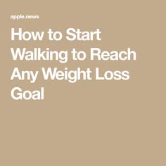 How to Start Walking to Reach Any Weight Loss Goal Health And Fitness Articles, You Fitness, Fitness Goals, Health Fitness, Walking Workouts, Walking Exercise, Walking Program, Boost Your Metabolism, To Reach