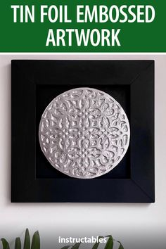 Create an embossed piece of artwork created with tin foil over a 3D printed design. #Instructables #home #decor #3Dprint #fusion360 Diy Wall Art, Diy Art, Fusion 360, How To Remove Glue, Spray Glue, In Ancient Times, Stencil Designs, Emboss, Kid Stuff