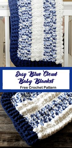 Easy Blue Clouds Baby Blanket – Free Pattern - A More Crafty Life Boy Crochet Patterns, Crochet Baby Blanket Free Pattern, Bernat Baby Blanket, Easy Crochet Blanket, Baby Afghan Crochet, Baby Boy Blankets, Crochet Blankets, Bernat Baby Yarn, Blanket Yarn