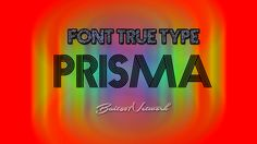 Fonte de Letra - PRISMA - Bait69Network