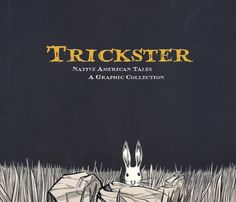 Graphic Novel Trickster