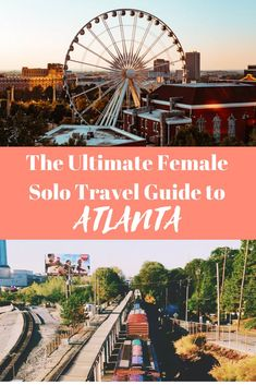 The ultimate solo female travel guide to Atlanta. No matter if you're planning a weekend trip or family vacation. The capital of the south is worth a visit. #solotravel #Atlanta