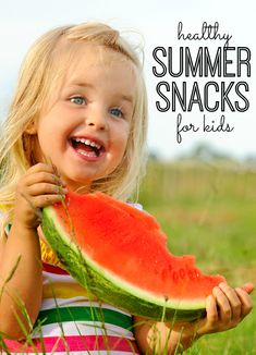 Healthy Summer Snack