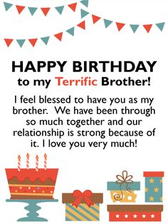 I Feel Blessed - Happy Birthday Card for Brother: Wish your terrific brother a happy birthday with this festive and meaningful birthday card. It's bursting with birthday icons such a decorative cake, presents, streamers, and confetti, and will certainly add some excitement to his special day! This wonderful birthday card communicates to him that you feel blessed to have him as your brother and that you feel the two of you have a strong relationship.