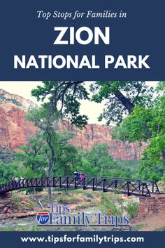 Top stops for families in Zion National Park | tipsforfamilytrips.com | Utah | Mighty 5 | findyourpark | summer vacation ideas | spring break | family travel