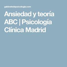Ansiedad y teoría ABC   Psicología Clínica Madrid