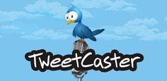 awesome TweetCaster Pro for Twitter v9.2.5 APK Updated Download NOW