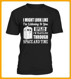 I Might Look Like Space And Time - Shirts für onkel (*Partner-Link)