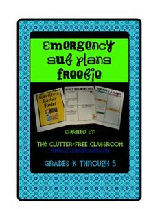 FREE EMERGENCY SUB PLANS SUPPLEMENT for ELEMENTARY TEACHERS. This download includes 3 printables that any classroom teacher can use to prepare for a substitute teacher.    Please see my blog post dated 1/8/12 for a detailed tutorial on how to always be planned for an emergency absence.