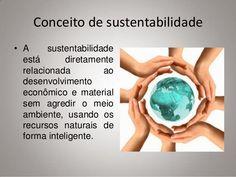 http://engenhafrank.blogspot.com.br: CONCEITO DE SUSTENTABILIDADE