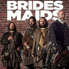Jamie Frasers bridesmaids - Angus (Stephen Walters) Murtagh (Duncan LaCroix) Rupert (Grant O'Rourke)