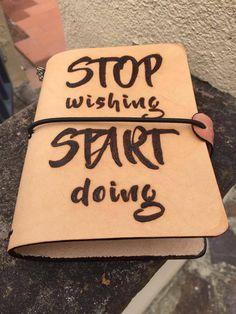 Traveler's Notebook - tema Frase Motivazionale - pelle al naturale - tutti i formati disponibili - 100% made in Italy di LorenzoDiniFirenze su Etsy