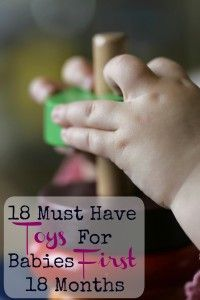 18 Toys for babies first 18 months that naturally boost development