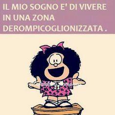 È anche il mio sogno Tru Love, Satirical Illustrations, Learning Italian, Cheer Up, Cogito Ergo Sum, Positive Life, Funny Images, Vignettes, Funny Jokes