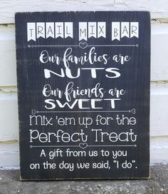 Trail Mix Bar wedding party sign