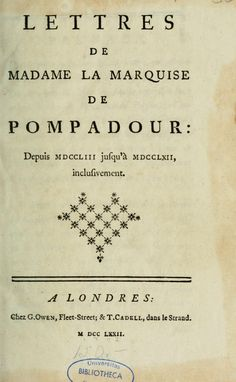 Lettres de madame la marquise de Pompadour Fleet Street, Madame Pompadour, Old Letters, Great Works Of Art, Bathing Costumes, Collage Background, Digital Collage, Versailles, 18th Century