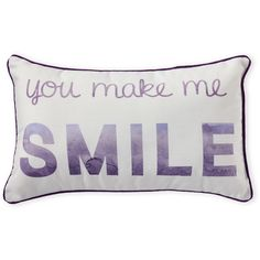 Thro You Make Me Smile Decorative Pillow ($13) ❤ liked on Polyvore featuring home, home decor, throw pillows, purple, purple home decor, woven throw pillows, purple home accessories, quote throw pillows and purple accent pillows
