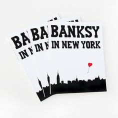 'Banksy in New York', A New Book About Banksy's 2013 New York City Art Show in the Streets