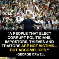 Thanks to the Major Accomplices of Non-Voters, Protest and Third Party Voters, and easily manipulated uneducated, uninformed and ignorant Republican supporters!!