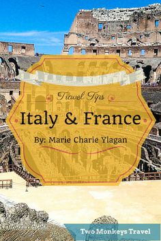 Travel tips for #Italy and #France. Who doesn't want to walk through the ancient places of Rome? Or step in to the world's famous Catholic Church located at Vatican City. For sure, sailing in Venice wouldn't miss your list! How about experiencing the beauty and high fashioned Paris? I was fascinated with films that brought the history of ancient Rome Colosseum into life. It gets more exciting when I moved to #Europe. #TravelGuide #TwoMonkeysTravelGroup