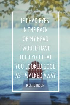 I love Jack Johnson, and this song. Jack is super beachy and I love the beach. His songs are so relaxing and puts out a positive vibe. I like this song mostly because of it's lyrics and its beat.