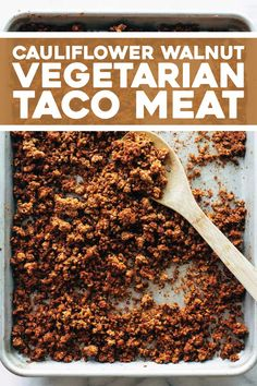 This vegetarian taco meat is made with cauliflower, walnuts, and chipotle peppers. It's so easy: just mix and bake. It's a meatless miracle! Veggie Recipes, Whole Food Recipes, Vegetarian Recipes, Cooking Recipes, Healthy Recipes, Vegetarian Italian, Sushi Recipes, Party Recipes, Meal Recipes
