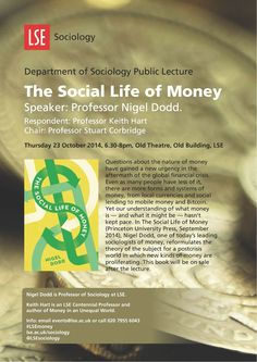 On 23 October 2014 Professor Nigel Dodd launches his new book with a public lecture at LSE on The Social Life of Money (6.30-8pm, Old Theatre).  Catch the video and podcast on our website.