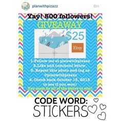 """::ENABLER ALERT:: Hey Planner Friends! It's TREAT YO'SELF FRIDAY so go COMMENT the secret code """"STICKERS"""" on Plan with Pizazz's $25 ETSY GIFT CARD GIVEAWAY!"""