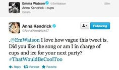 my favorite twitter of interaction of all time. I freaking love you Anna Kendrick... hahahahah
