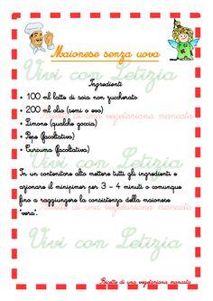 Vivi con Letizia: Ricetta #2: Maionese senza uova - Cucina gustosa d...