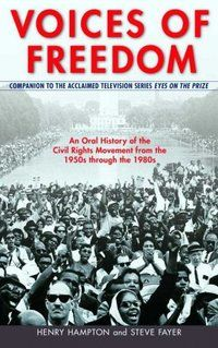 Voices of Freedom: An Oral History of the Civil Rights Movement from the Through the Henry Hampton, Steve Fayer, Sarah Flynn: New Books, Books To Read, Civil Rights Activists, Oral History, Teaching History, Eyes On The Prize, Civil Rights Movement, Black History Month, Civilization