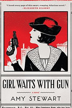 Girl Waits with Gun - Kindle edition by Amy Stewart. Mystery, Thriller & Suspense Kindle eBooks @ AmazonSmile.