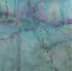 Transitory State // Katharyna Ulriksen 2008 mixed media on canvas#painting #art #maps #cities #senseofplace #nonplace #travel #transit #temporary #locations