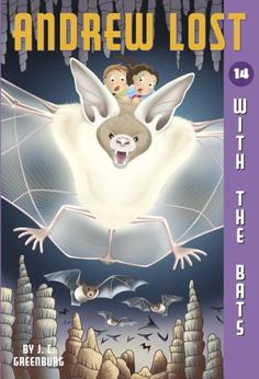 Download Andrew Lost #14: With the Bats (A Stepping Stone Book(TM)) ebook free by J.C. Greenburg in pdf/epub/mobi