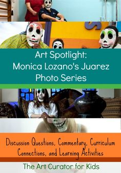 The Art Curator for Kids - Art Spotlight Discussion Questions Learning Activities Art Education Monica Lozano juarez