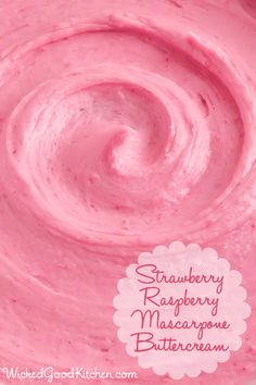 Strawberry-Raspberry Mascarpone (Cream Cheese) Buttercream by WickedGoodKitchen.com ~ Silky-smooth, gorgeous and truly extraordinary. The flavor of this irresistible buttercream is divine and the way it melts on the tongue is truly sublime. It tastes just like strawberry-raspberry cheesecake!